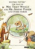 Tale of Mrs. Tiggy-Winkle & Mr. Jeremy Fisher & Other Stories (Beatrix Potter)