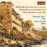 Edmund Rubbra, Benjamin Britten: Sonatas for Cello and Piano; John Mayer: Prabhanda; Calcutt...