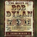Roots of Bob Dylan (3 CD + DVD Box Set)
