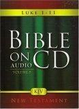 Bible On Audio CD Volume 5: Luke 1-11 New Testament