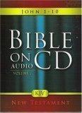 Bible On Audio CD Volume 7: John 1-10 New Testament
