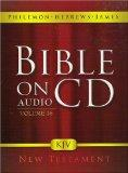 Bible On Audio CD Volume 16: Philemon/Hebrews/James New Testament