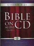Bible On Audio CD Volume 1: Genesis 1-21 Old Testament