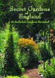 Secret Gardens of England-Brantwood, Brook Cottage, Kensington Roof Garden, Overbecks, Akenf...
