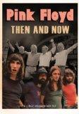 Pink Floyd - Then And Now