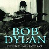 DYLAN, BOB - MINNEAPOLIS PARTY TAPE 1961