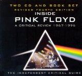 Inside Pink Floyd - The Definitive Critical Review 1967-1996