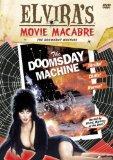 Elvira's Movie Macabre: Doomsday Machine