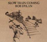 Slow Train Coming (Hybr)