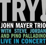 Try! John Mayer Trio Live in Concert [Vinyl]
