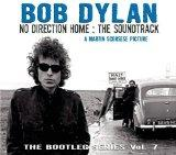 No Direction Home: The Soundtrack (The Bootleg Series Vol. 7)