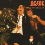 AC/DC - IF YOU WANT BLOOD : REMASTER