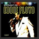 Spotlight on Eddie Floyd