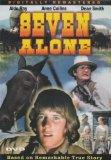 Seven Alone (Digitally Remastered) [Slim Case]