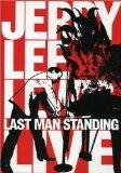 Jerry Lee Lewis: Last Man Standing Live
