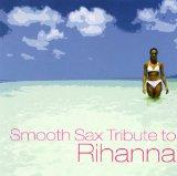 Smooth Sax Tribute to Rihanna