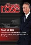 Charlie Rose with Richard Holbrooke & Samuel Berger; Jim Hoagland, James Hoge, Dana Priest &...