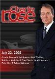 Charlie Rose with Neil Cavuto; Matt Winkler, Kathleen Madigan & Floyd Norris; Harold Varmus;...