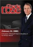 Charlie Rose with Molly Ivins, Bill Minutaglio & Elizabeth Mitchell; Jeffrey Rothstein, Evan...