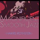 Magnificent Smooth Jazz