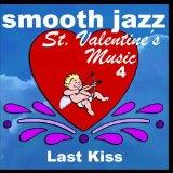 Smooth Jazz St. Valentine's Music 4
