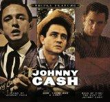 TRIPLE FEATURE (Ring Of Fire/The Best Of Johnny Cash, Hymns By Johnny Cash, Now, There Was A...