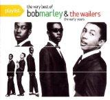 Playlist: The Best of Bob Marley & The Wailers: The Early Years