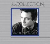 The Collection: Johnny Cash (The Fabulous Johnny Cash/Ragged Old Flag/At Folsom Prison)