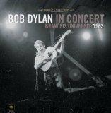 Bob Dylan in Concert: Brandeis University 1963 (Vinyl)