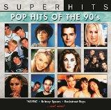 Super Hits: Pop Hits Of The 90s