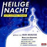 Krausse Rudi - Heilige Nacht von Ludwig Thoma