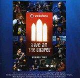 Vol. 2-Vodaphone Live at the Chapel
