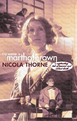 My Name Is Martha Brown