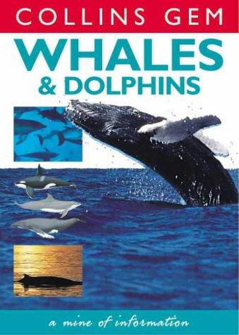 Whales & Dolphins (Collins Gem)