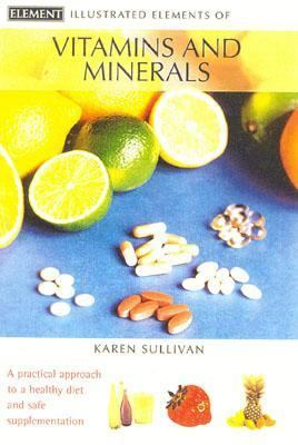 Illustrated Elements of Vitamins and Minerals