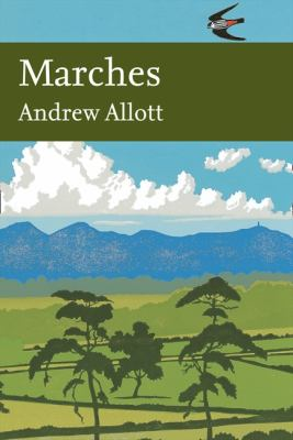 Marches (Collins New Naturalist)