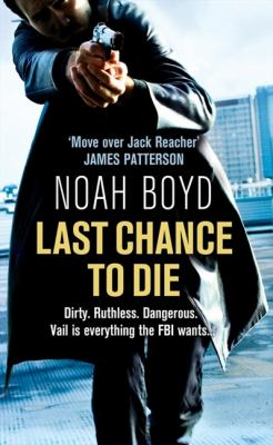 Last Chance to Die. Noah Boyd