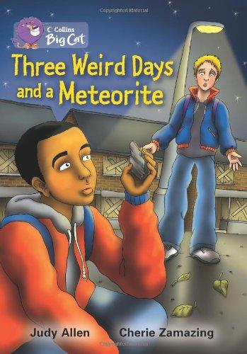 Three Weird Days and a Meteorite (Collins Big Cat)