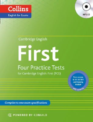 Cambridge English : First: Four Practice Tests for Cambridge Engli
