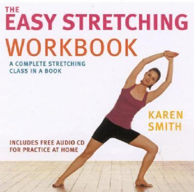 Easy Stretching Workbook Complete Stretching Class Book