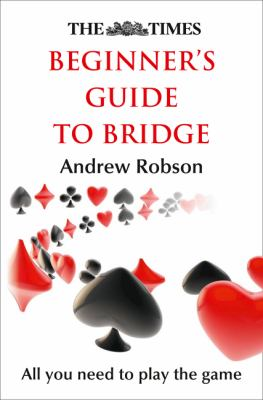 Times Beginner's Guide to Bridge