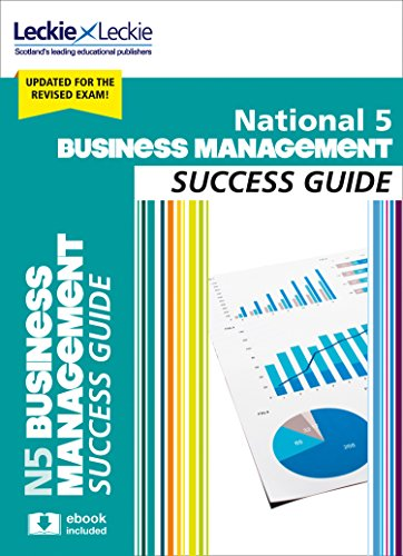 National 5 Business Management Success Guide (Success Guides for SQA Exams)