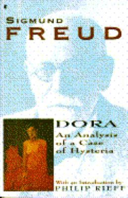 Dora An Analysis of a Case of Hysteria