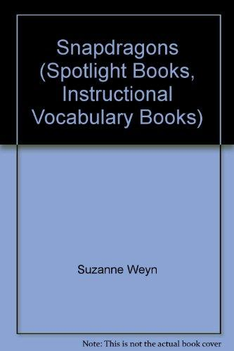 Snapdragons (Spotlight Books, Instructional Vocabulary Books)