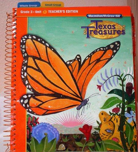 Texas Treasures Grade 3 Unit 1 (Texas Treasures: A Reading/Language Arts Program)