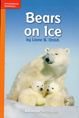 Bears on Ice (Leveled Reader; Grade 1; GR C; Benchmark 3; Lexile 290)