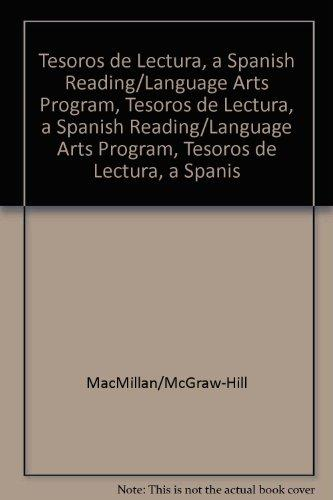 Tesoros de lectura, A Spanish Reading/Language Arts Program, Grade 1  Pupil Book, Book 6
