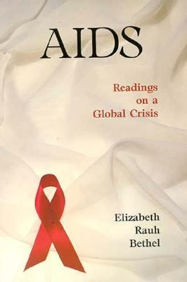 AIDS Readings on a Global Crisis