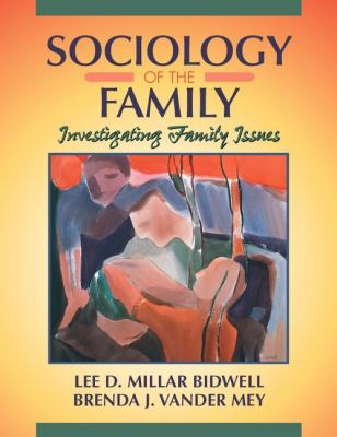 Sociology of the Family Investigating Family Issues
