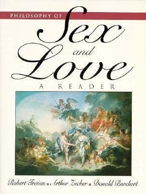 Philosophy of Sex and Love A Reader